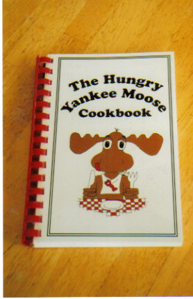 The Hungry Yankee Moose Cookbook